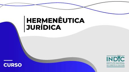 Hermenêutica Jurídica - 2021