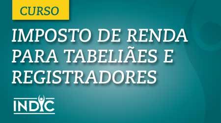 Imposto de renda para tabeliães e registradores