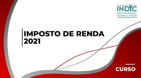 Imposto de Renda - 2021
